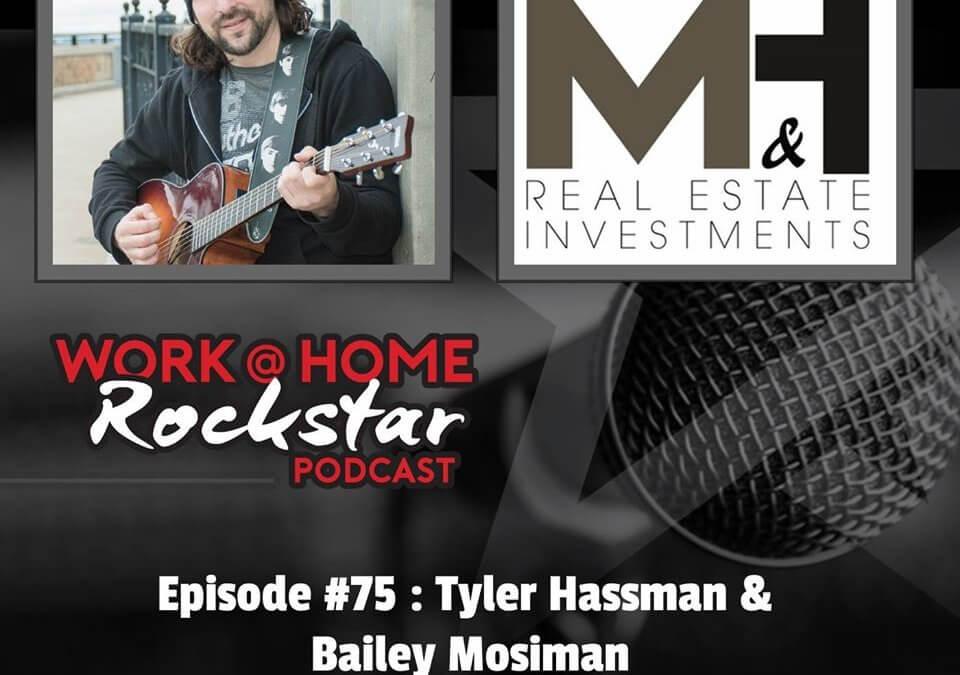 WHR #75 : Tyler Hassman & Bailey Mosiman – Real Estate