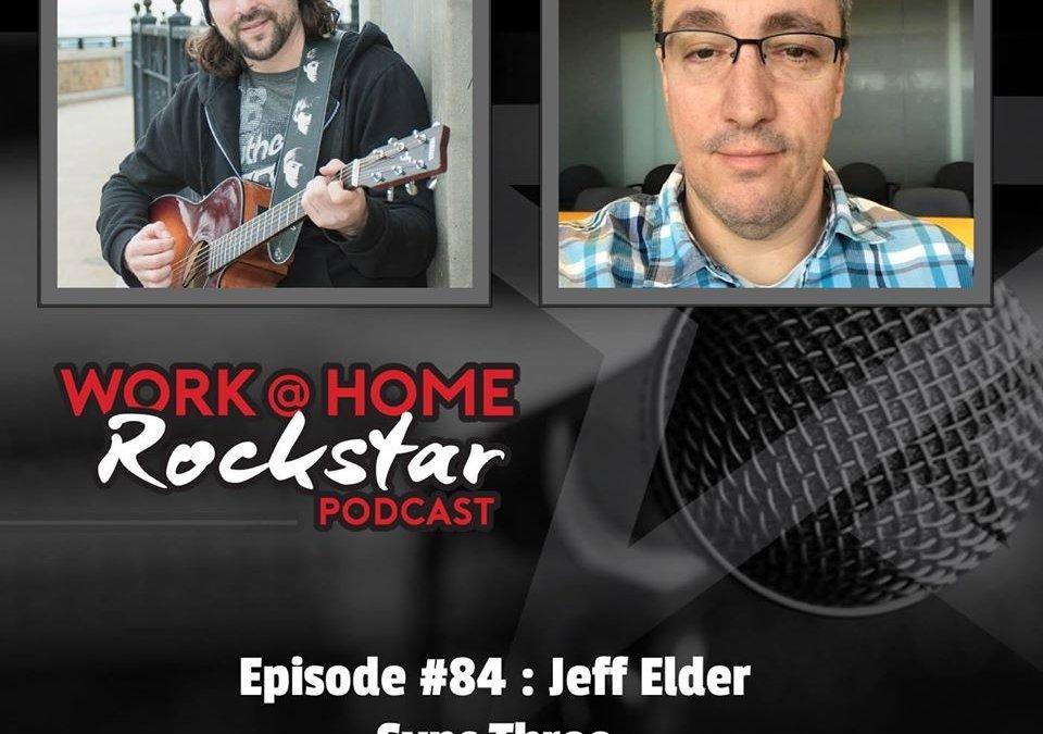 WHR #84 : Jeff Elder – Sync Three
