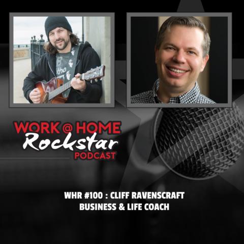 WHR #100 : Cliff Ravenscraft – Business & Life Coach