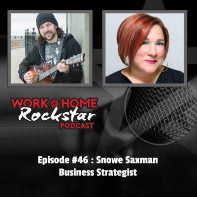WHR #46 : Snowe Saxman – Business Strategist