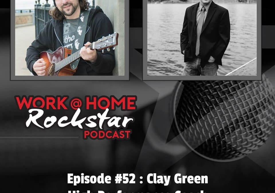 WHR #52 : Clay Green – High Performance Coach