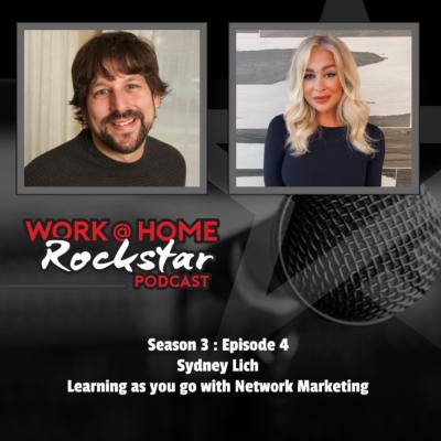 Sydney Lich – Learn as you go with Network Marketing