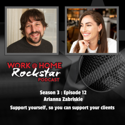 Arianna Zabriskie – Support yourself, so you can support your Clients