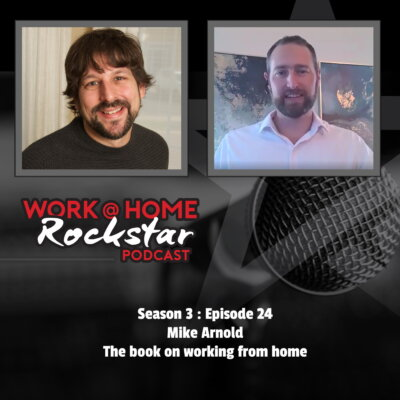 Mike Arnold – The book on Working from Home